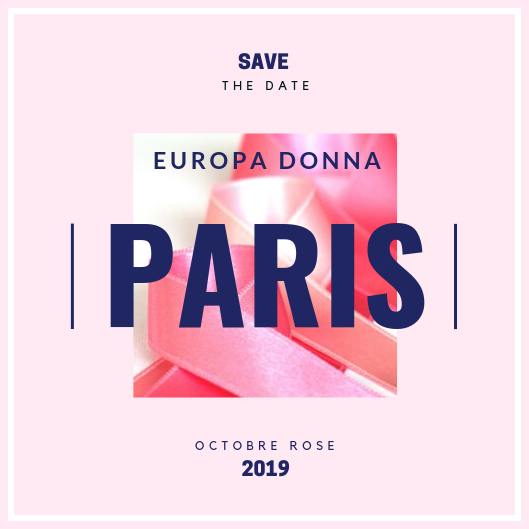 """Octobre Rose"" : Programme d'Europa Donna Paris"